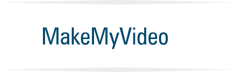 MakeMyVideo