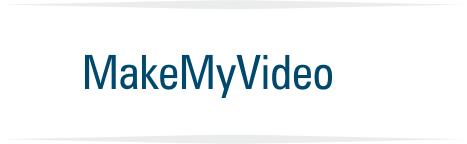 MakeMyVideo