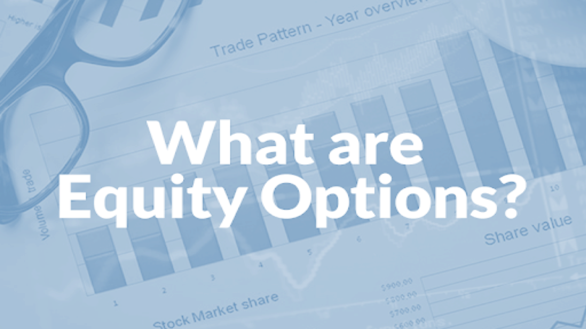 Introduction to Equity Options - EO