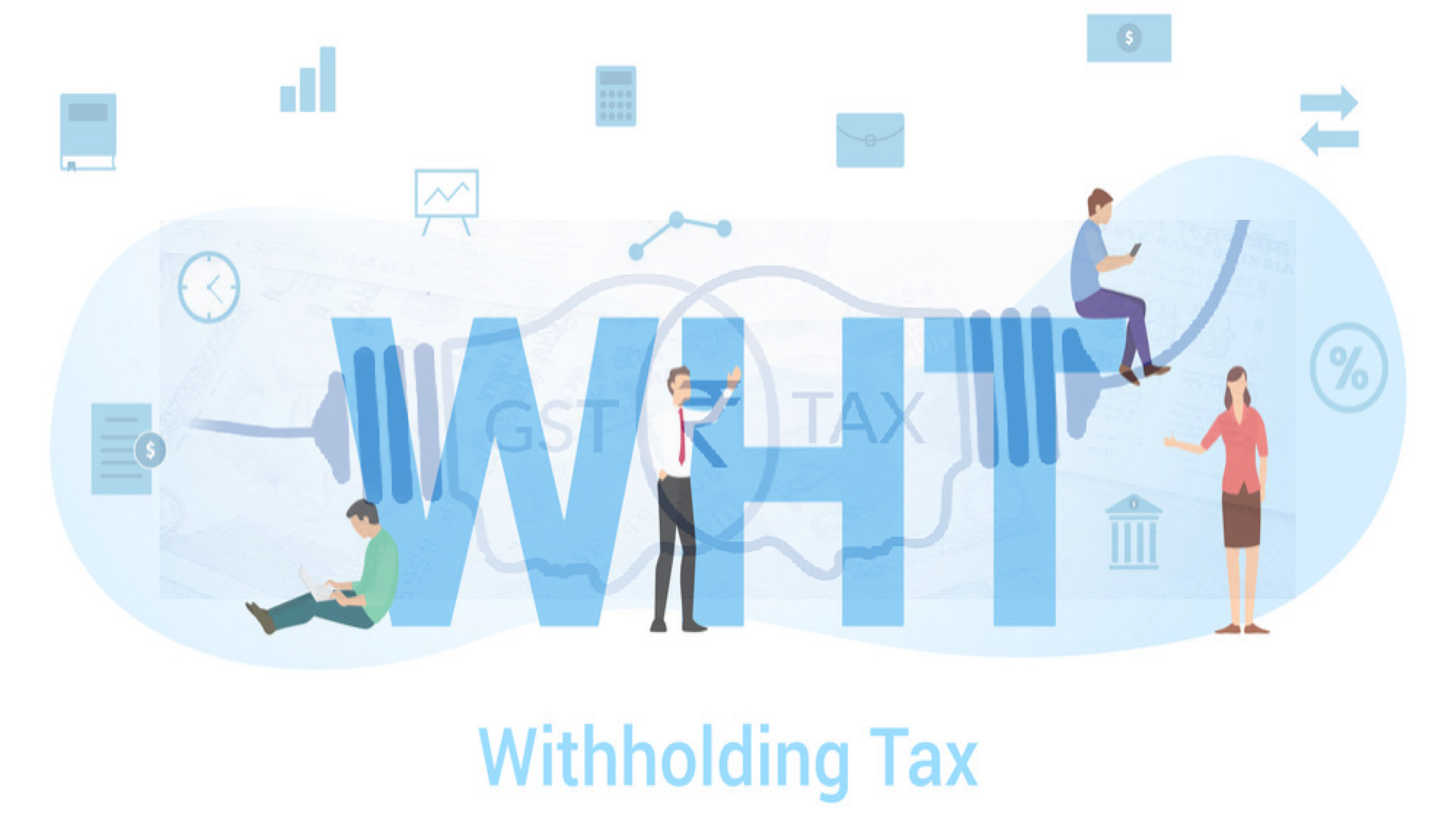 GST & WHTaxes in RE Fund
