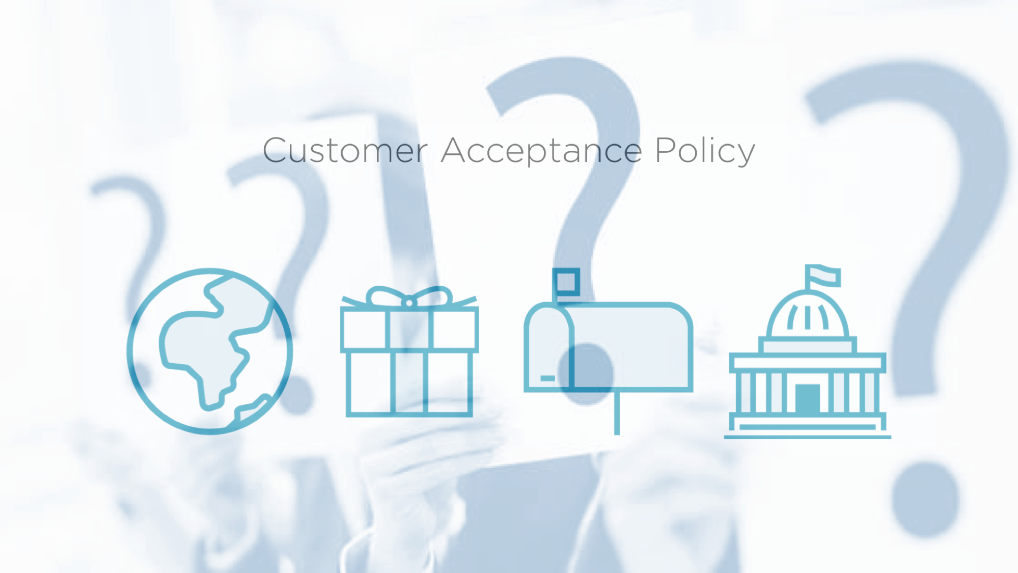 Customer Acceptance Policy